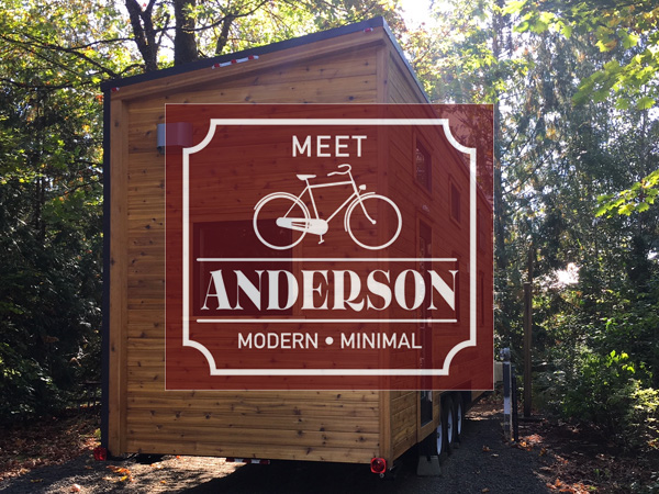 Meet Anderson Tiny House